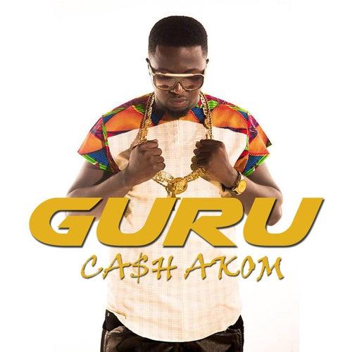 Cash Akom by Guru