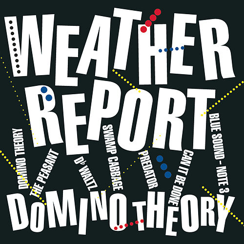 Domino Theory by Weather Report