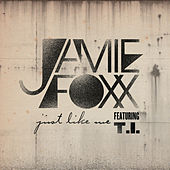 Just Like Me by Jamie Foxx