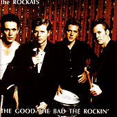 The Good The Bad The Rockin' by The Rockats