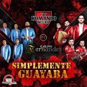 Simplemente Guayaba (feat. Grupo Fernandez) by Komando Negro