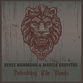 Beres Hammond & Marcia Griffiths Defending the Roots by Various Artists