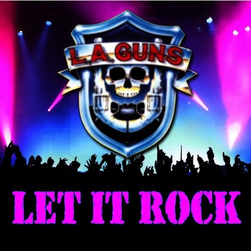 Let It Rock by L.A. Guns