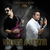 Volver a Sentir - Single by BK