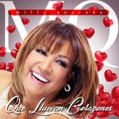 Que Lluevan Corazones by Milly Quezada
