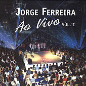 Ao Vivo Vol.1 by Jorge Ferreira