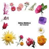 Ode To Britney by Sheila Nicholls
