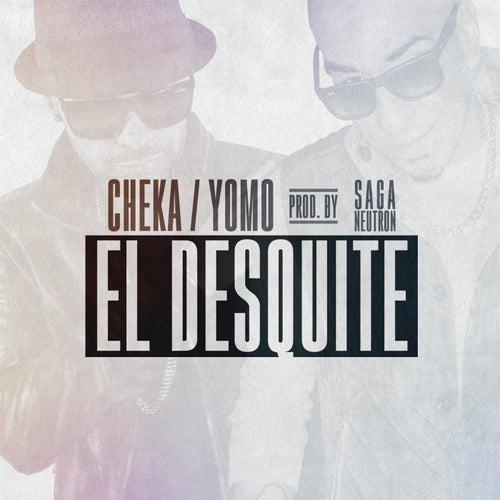 El Desquite by Cheka