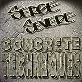 Concrete Techniques by Serge Severe