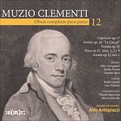 Muzio Clementi: Obras Completas Para Piano, Vol. 12 by Various Artists