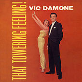 That Towering Feeling by Vic Damone