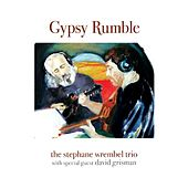 Gypsy Rumble by The Stephane Wrembel Trio