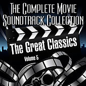 Vol. 5 : The Great Classics by The Complete Movie Soundtrack Collection