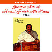 Grestest Hits Of Nusrat Fateh Ali Khan Vol -2 by Nusrat Fateh Ali Khan