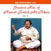 Grestest Hits Of Nusrat Fateh Ali Khan Vol -3 by Nusrat Fateh Ali Khan