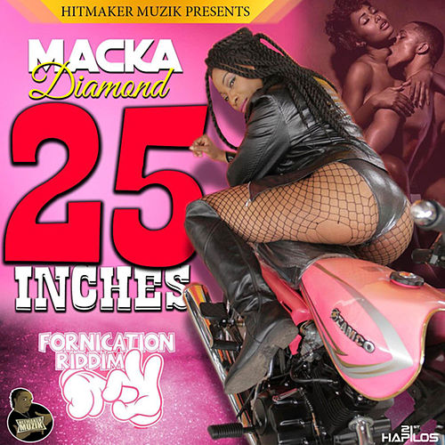 25 Inches - Single by Macka Diamond
