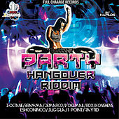 Party Hangover Riddim by Various Artists