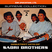 Grestest Hits Of Sabri Brothers Vol -2 by Sabri Brothers