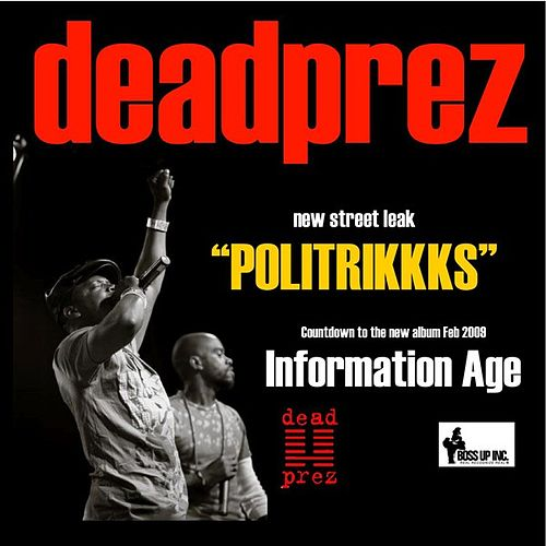 Politrikkks - Single by Dead Prez