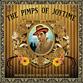 Funk Fixes and Remixes by The Pimps Of Joytime