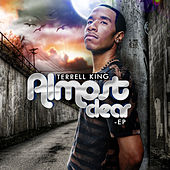 Almost Clear -EP by Terrell King