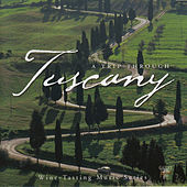 A Trip Through Tuscany by Various Artists