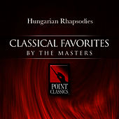 Franz Liszt: Hungarian Rhapsodies by Various Artists