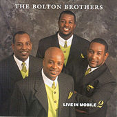 Live In Mobile 2 by Bolton Brothers