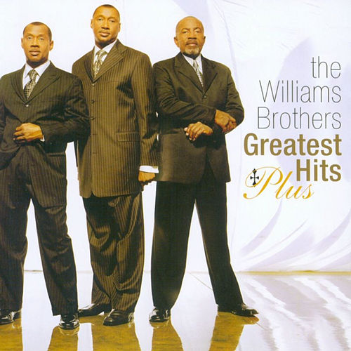 Greatest Hits Plus by The Williams Brothers