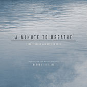 A Minute to Breathe by Trent Reznor & Atticus Ross
