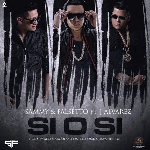 Si O Si (feat. J Alvarez) by Sammy