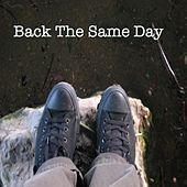 Back the Same Day by Dan Kaplan