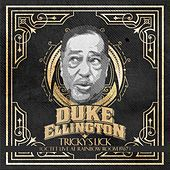 Tricky's Lick (Octet Live at Rainbow Room 1967) by Duke Ellington