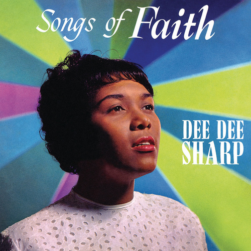 Songs of Faith by Dee Dee Sharp