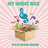 My Music Box Plays Michel Berger by Le Monde d'Hugo