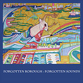 Forgotten Borough: Forgotten Sounds, Vol. 2 by Various Artists