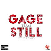 Team (Still) [feat. DJ Smo] by Gage