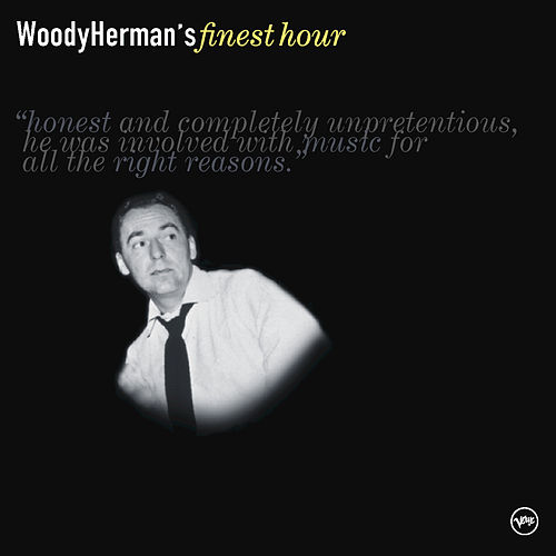 Woody Herman's Finest Hour by Woody Herman