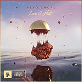 Love & Hate - EP by Aero Chord