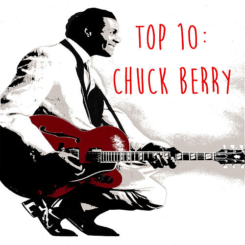 Top 10: Chuck Berry by Chuck Berry
