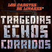 Tragedias Echos Corridos by Los Cadetes De Linares