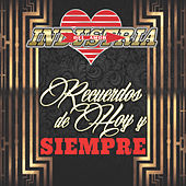 Recuerdos De Hoy Y Siempre by Industria Del Amor