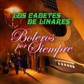 Bolero Por Siempre by Los Cadetes De Linares