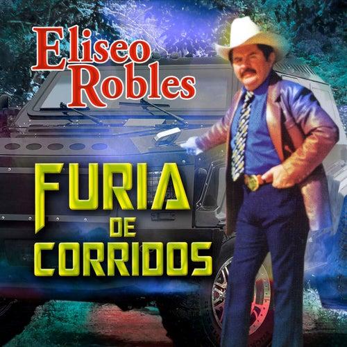 Furia De Corridos by Eliseo Robles