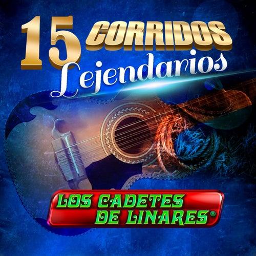 Corridos Legendarios by Los Cadetes De Linares