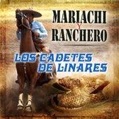 Mariachi y Ranchero by Los Cadetes De Linares