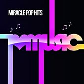 Miracle Pop Hits by Joshua Lemon