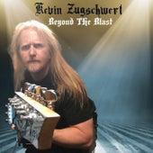 Beyond the Blast by Kevin Zugschwert