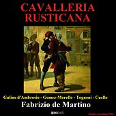 Mascagni: Cavalleria rusticana by Alessandra Gulino d'Ambrosio, Antonio Gomez-Morello, Velthur Tognoni, Estrella Cuello, Fabrizio de Martino