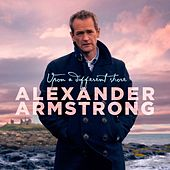Upon a Different Shore by Alexander Armstrong